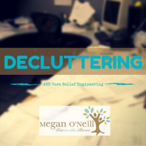 decluttering and CBE