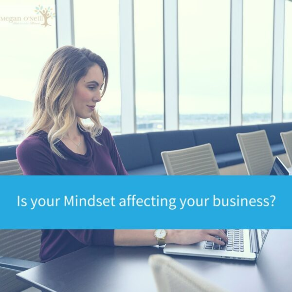 Does Mindset affect your business?