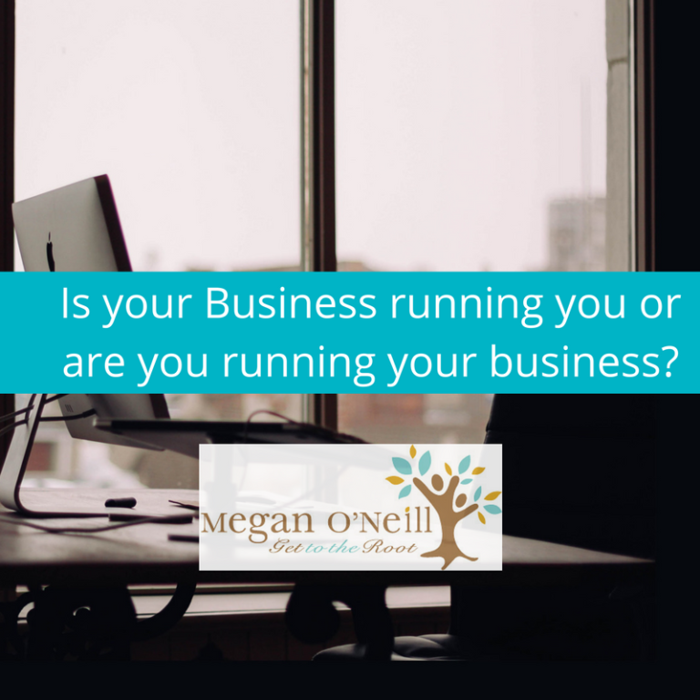 Business Coach Lara Wellman asks: Is your Business running you or are you running your business?