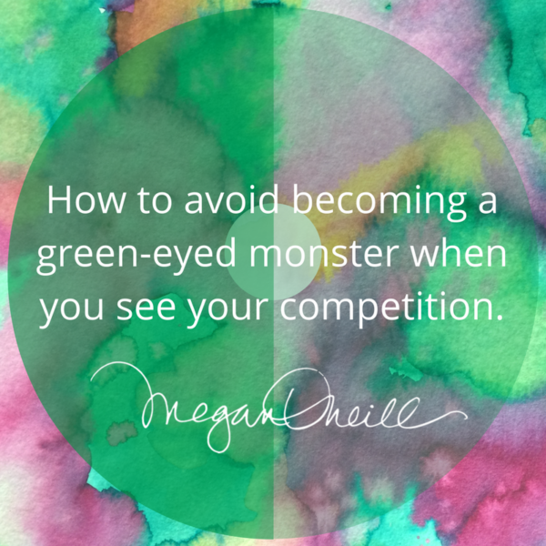 Do you become a green-eyed monster when you see your competition?