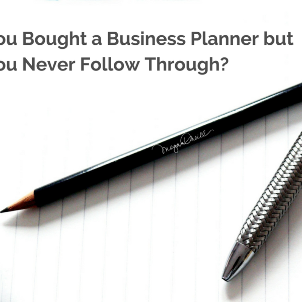 Bought a Business Planner but Never Follow Through?